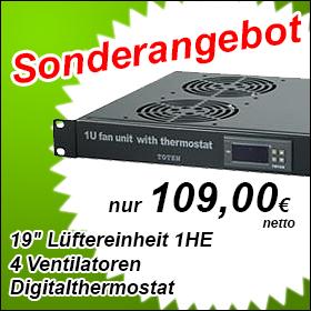"""19"""" Lüfter mit 4 Ventilatoren und Thermostat für nur 109,00 Euro netto"""